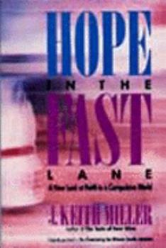 Hope in the Fast Lane 0061040495 Book Cover