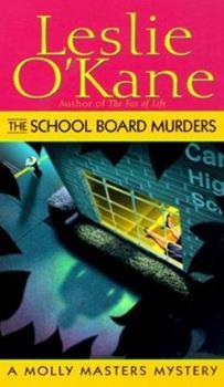 The School Board Murders 0449005674 Book Cover