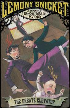 Paperback The Ersatz Elevator (A Series of Unfortunate Events) Book
