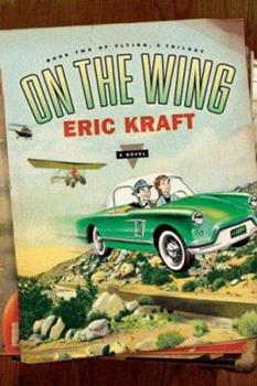 On the Wing: Book Two of Flying: A Trilogy (Flying: a Trilogy) 0312363745 Book Cover