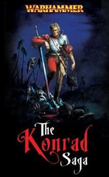 The Konrad Saga - Book  of the Warhammer Fantasy