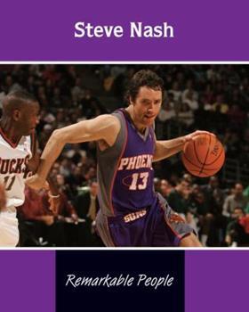 Library Binding Steve Nash (Remarkable People) Book