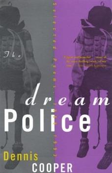 The Dream Police: Selected Poems, 1969-1993 0802115691 Book Cover