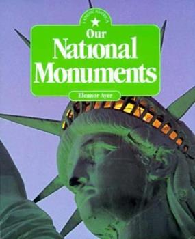Our National Monuments (I Know America) 1562948164 Book Cover