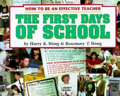 Paperback The First Days of School : How to Be an Effective Teacher Book
