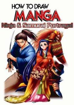 How To Draw Manga Volume 38: Ninja & Samurai Portrayal (How to Draw Manga) - Book #38 of the How To Draw Manga