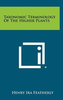 Hardcover Taxonomic Terminology Of The Higher Plants Book