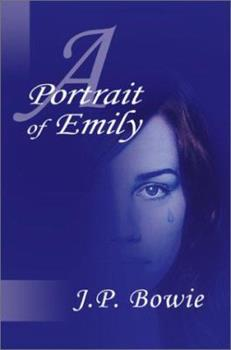 A Portrait of Emily - Book #2 of the Portrait