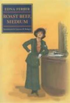 Roast Beef Medium: The Business Adventures of Emma McChesney 1406523607 Book Cover