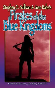 Pirates of the Blue Kingdoms - Book #1 of the Blue Kingdoms