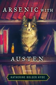 Arsenic with Austen - Book #1 of the Crime with the Classics