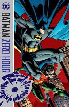 Batman: Zero Hour - Book #74 of the Modern Batman