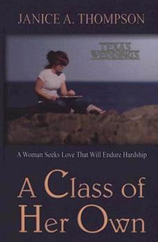 A Class of Her Own - Book #1 of the Texas Weddings