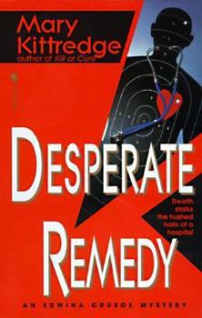 Desperate Remedy (An Edwina Crusoe Mystery) 0312097840 Book Cover
