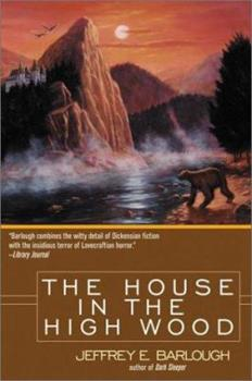 The House in the High Wood: A Story of Old Talbotshire - Book #2 of the Western Lights