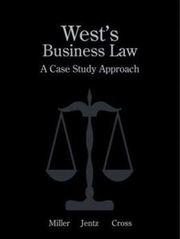 West S Business Law: A Case Study Approach with Student S Guide to Case Analysis and Online Research 0324160968 Book Cover