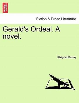 Paperback Gerald's Ordeal a Novel Book