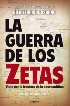 Paperback La Guerra De Los Zetas (Spanish Edition) [Spanish] Book