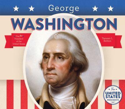 George Washington - Book  of the United States Presidents *2017*