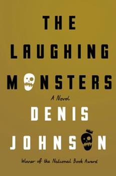 The Laughing Monsters 1250074916 Book Cover