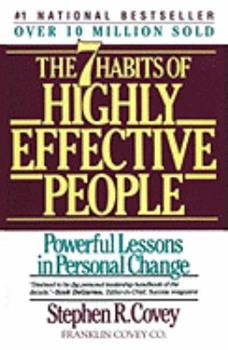 Paperback Seven Habits of Highly Effective People: Restoring the Character Ethic Book