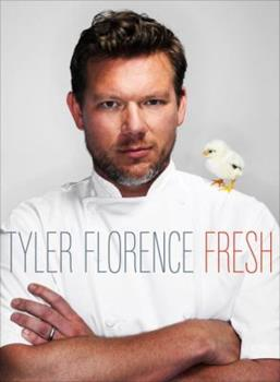Tyler Florence Fresh 0385344538 Book Cover