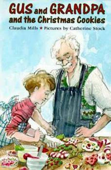 Gus and Grandpa and the Christmas Cookies - Book  of the Gus and Grandpa