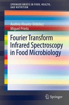 Paperback Fourier Transform Infrared Spectroscopy in Food Microbiology Book