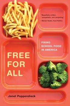 Paperback Free for All : Fixing School Food in America Book