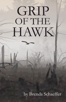 Grip of the Hawk 1504384547 Book Cover