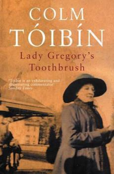 Lady Gregory's Toothbrush 0330419935 Book Cover