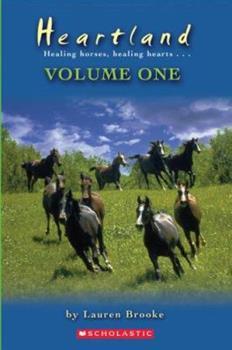 Heartland: Healing Horses, Healing Hearts - Volume One - Book  of the Heartland