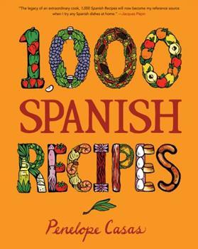 1,000 Spanish Recipes (1,000 Recipes) 0470164999 Book Cover