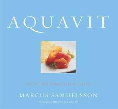 Aquavit: And the New Scandinavian Cuisine 0618109412 Book Cover