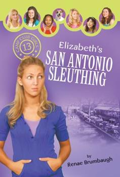 Elizabeth's San Antonio Sleuthing - Book #13 of the Camp Club Girls