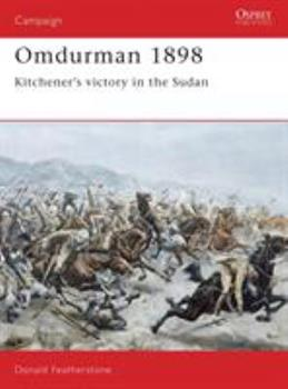 Omdurman 1898: Kitchener's victory in the Sudan (Campaign) - Book #29 of the Osprey Campaign