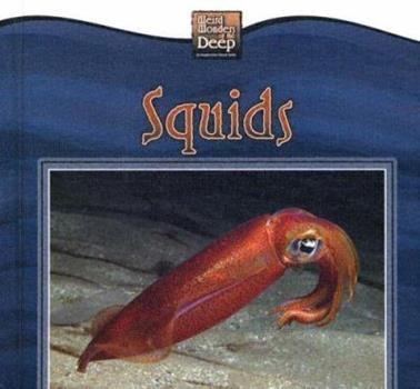 Squids - Book  of the Weird Wonders of the Deep