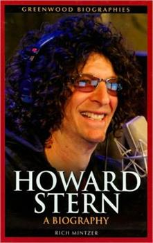 Howard Stern: A Biography - Book  of the Greenwood Biographies