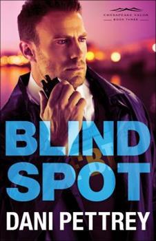 Blind Spot - Book #3 of the Chesapeake Valor