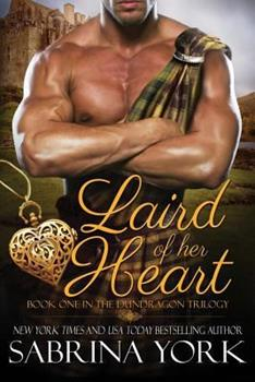 Laird of Her Heart - Book #1 of the Dundragon Time Travel Trilogy