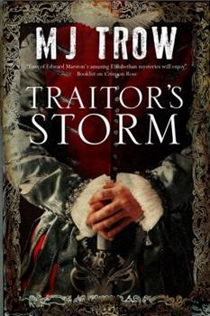 Traitor's Storm: A Tudor Mystery Featuring Christopher Marlowe 1780290624 Book Cover
