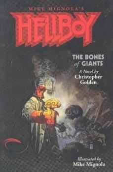 Hellboy: The Bones of Giants - Book  of the Hellboy Novels