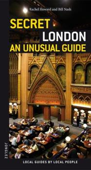 Secret London - an Unusual Guide (Jonglez Guides) 2915807280 Book Cover