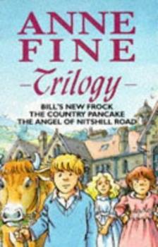 Anne Fine Trilogy 0749718250 Book Cover
