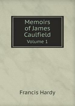 Paperback Memoirs of James Caulfield Volume 1 Book