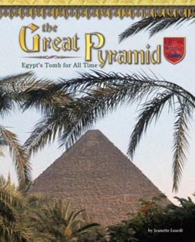 The Great Pyramid: Egypt's Tomb For All Time - Book  of the Castles, Palaces & Tombs