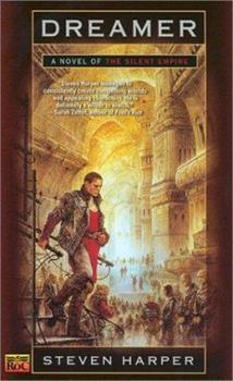 Dreamer - Book #1 of the Silent Empire