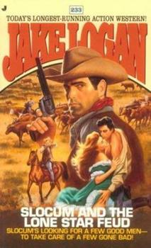 Slocum and the Lone Star Feud - Book #233 of the Slocum