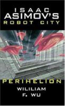 Perihelion - Book #6.16 of the Foundation Universe