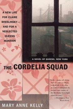 The Cordelia Squad - Book #5 of the Claire Breslinsky Mystery